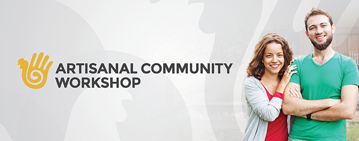 Artisanal Community Workshops 2020 - RESCHEDULED